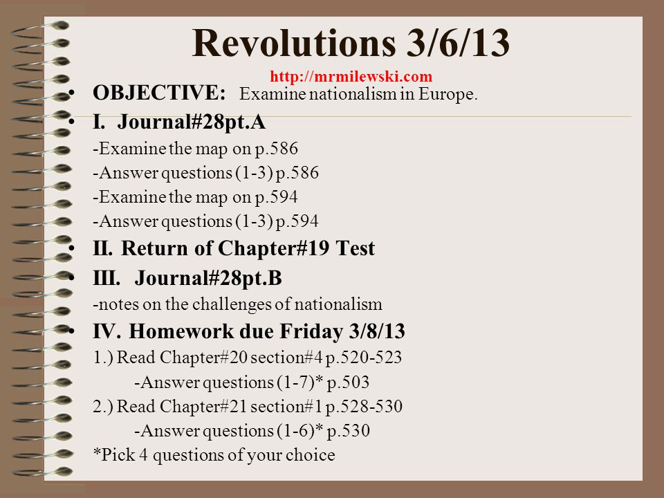 Revolutions 3/7/13 http://mrmilewski.com OBJECTIVE: Examine nationalism in Europe.