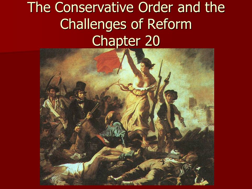 The Conservative Order and the Challenges of Reform Chapter 20