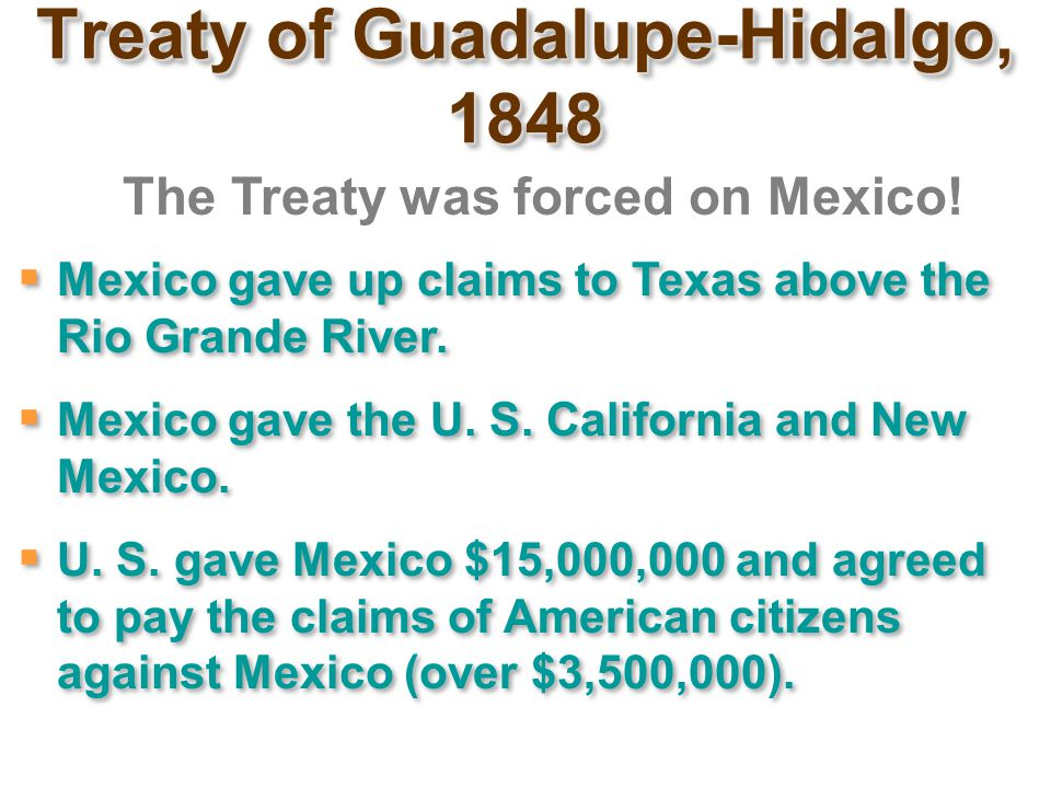 Treaty of Guadalupe- Hidalgo, 1848 Nicholas Trist, American Negotiator