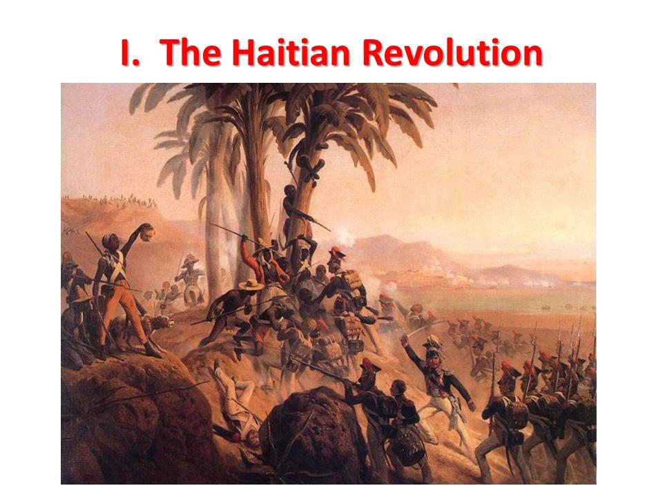 I. The Haitian Revolution