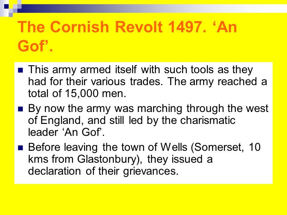 The Cornish Revolt 1497. 'An Gof'.