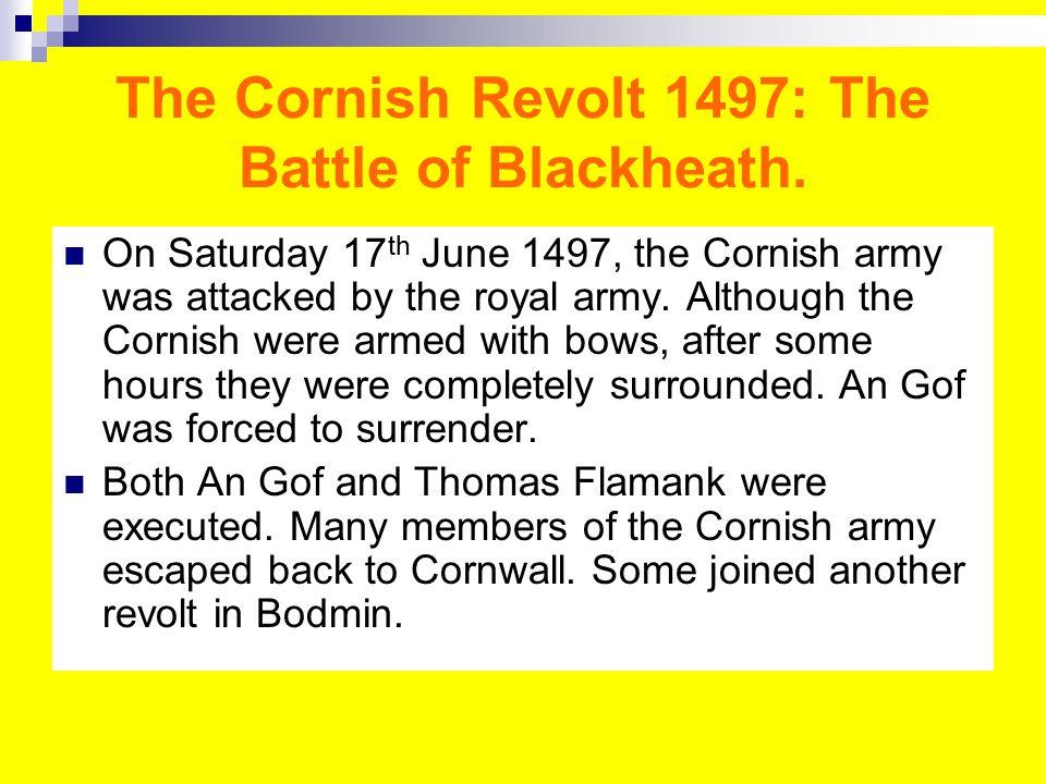 The Cornish Revolt 1497: The Battle of Blackheath.