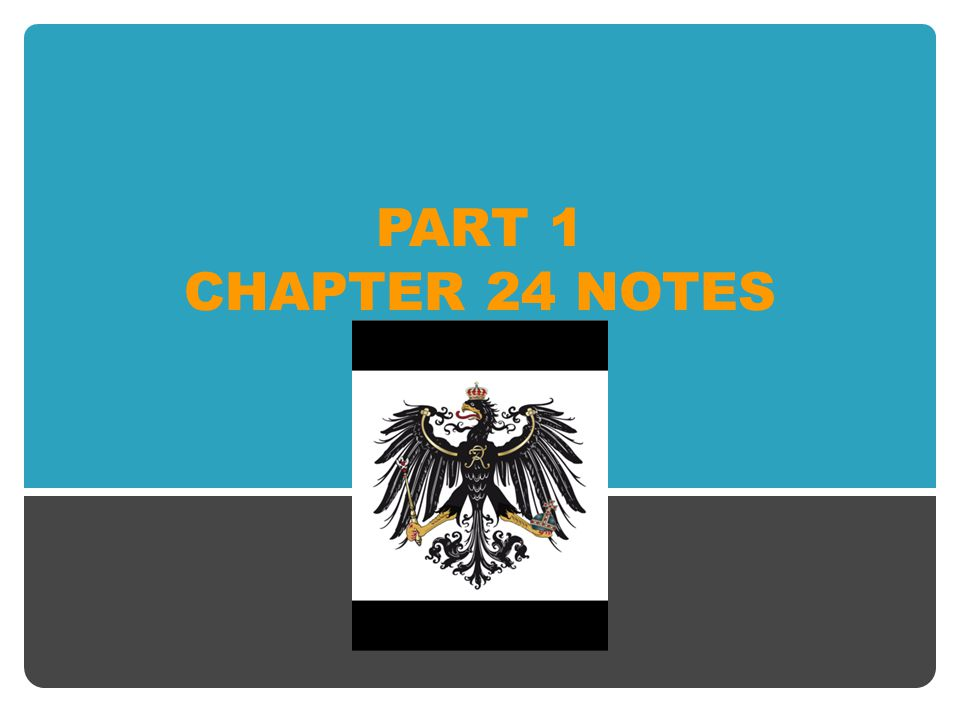 PART 1 CHAPTER 24 NOTES