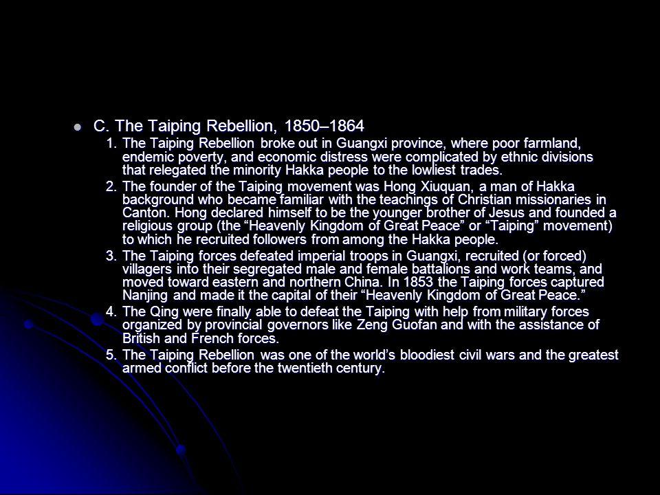C. The Taiping Rebellion, 1850–1864 C.