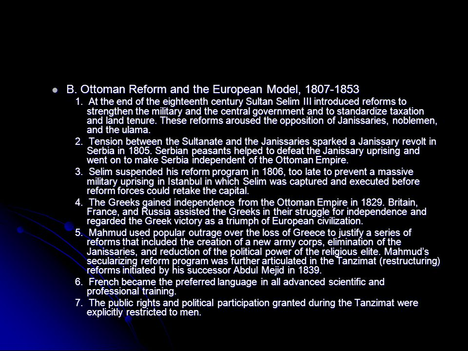 B. Ottoman Reform and the European Model, 1807-1853 B.