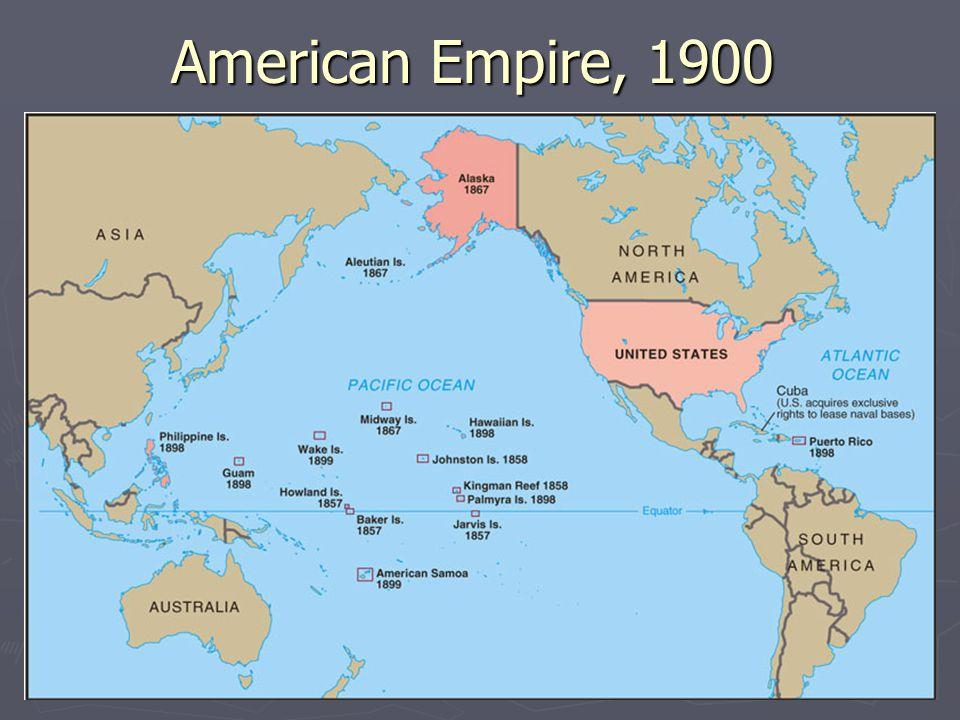 American Empire, 1900