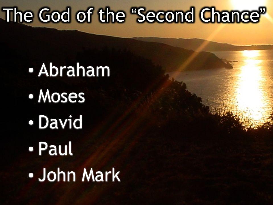 Abraham Moses David Paul John Mark Abraham Moses David Paul John Mark