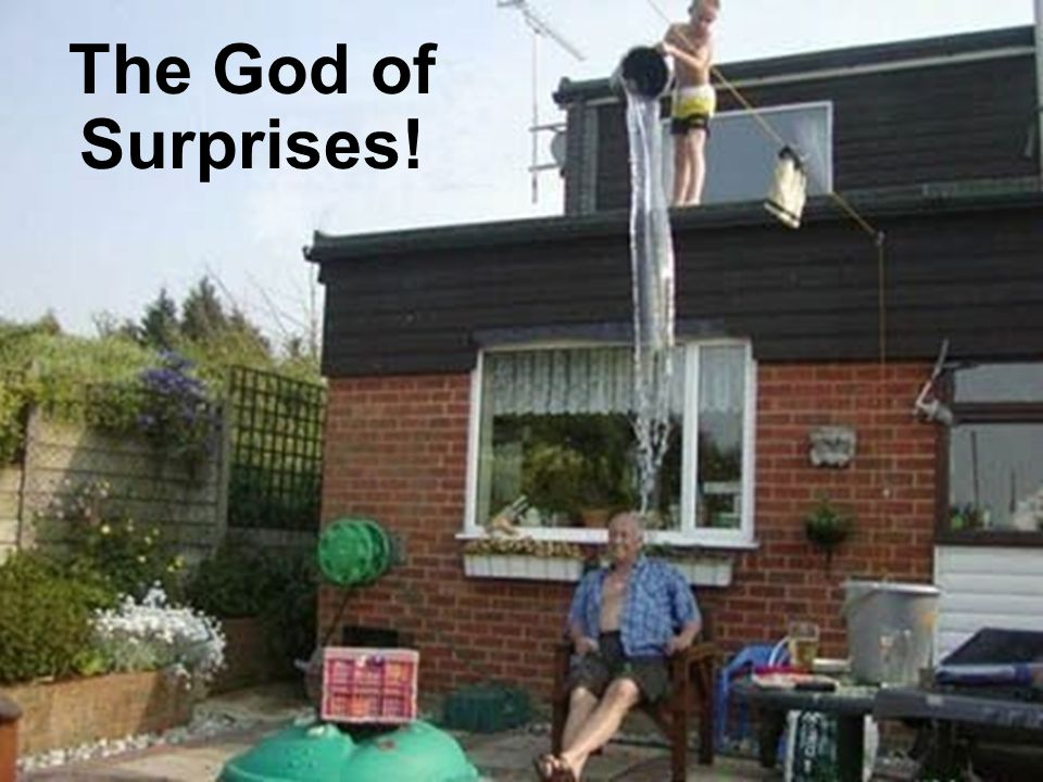 The God of Surprises!