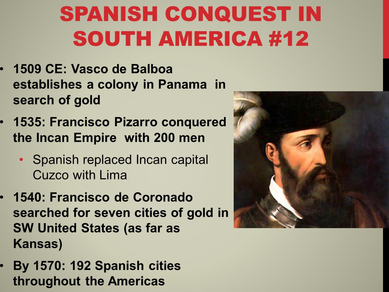 QUICK REVIEW QUESTION WHAT AIDED CORTÉS IN HIS CONQUEST OF THE AZTECS? DESCRIBE THE CONQUISTADORS.