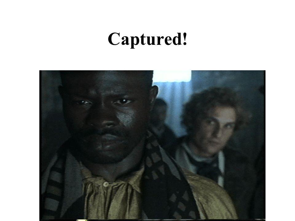 Captured!