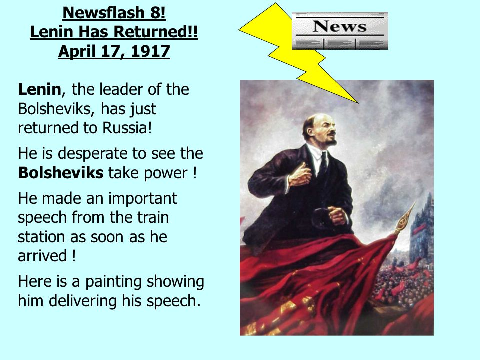 Newsflash 8. Lenin Has Returned!.