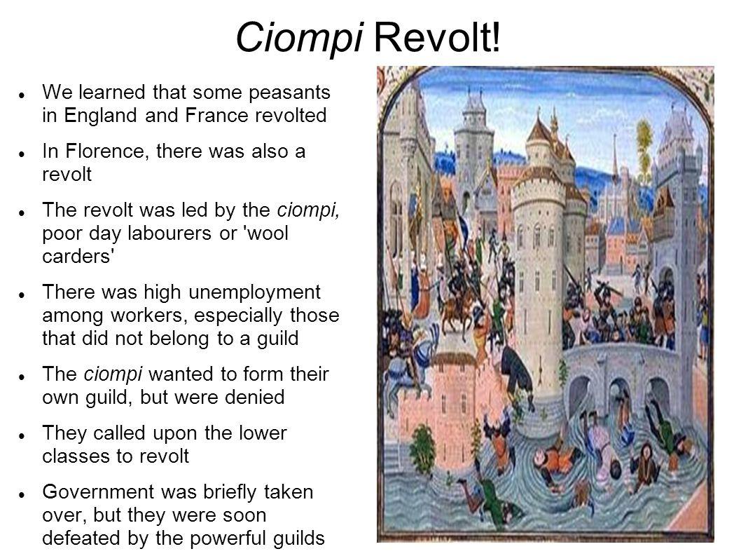 Ciompi Revolt.
