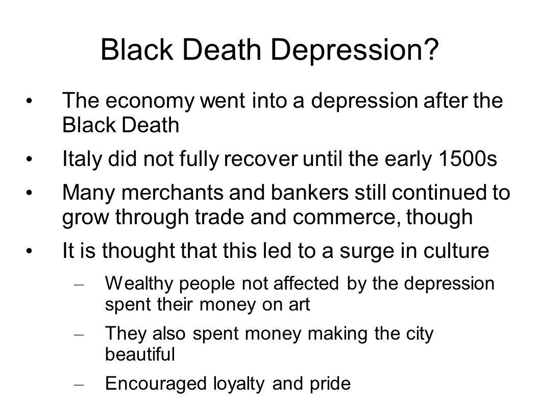 Black Death Depression.