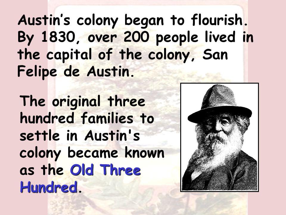 empresario It took a year, but eventually Austin was given the title of empresario.