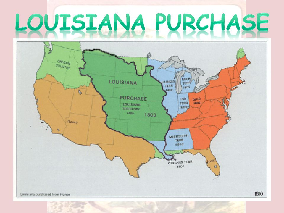 US claims to Texas In 1803, France sold the Louisiana territory to the United States.