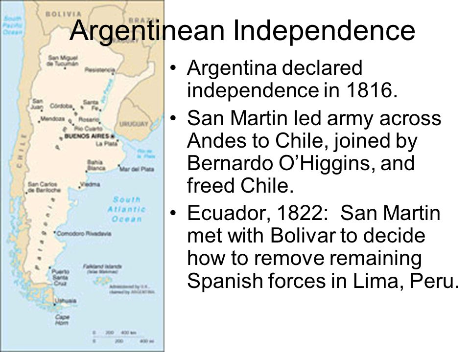 Argentina declared independence in 1816.