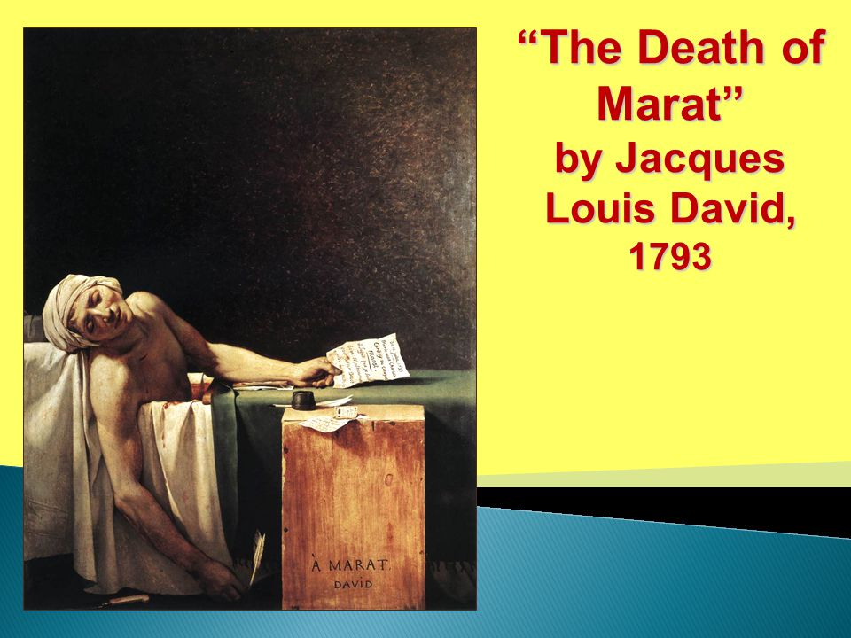 """""""The Death of Marat"""" by Jacques Louis David, 1793"""