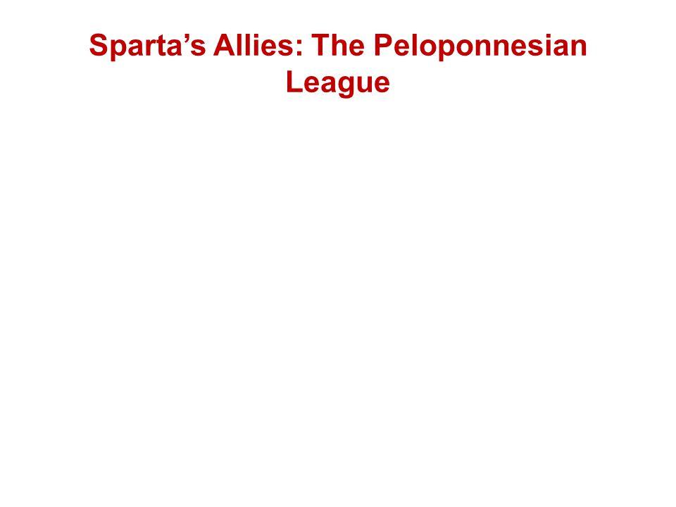 Sparta's Allies: The Peloponnesian League