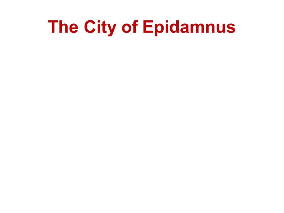 The City of Epidamnus