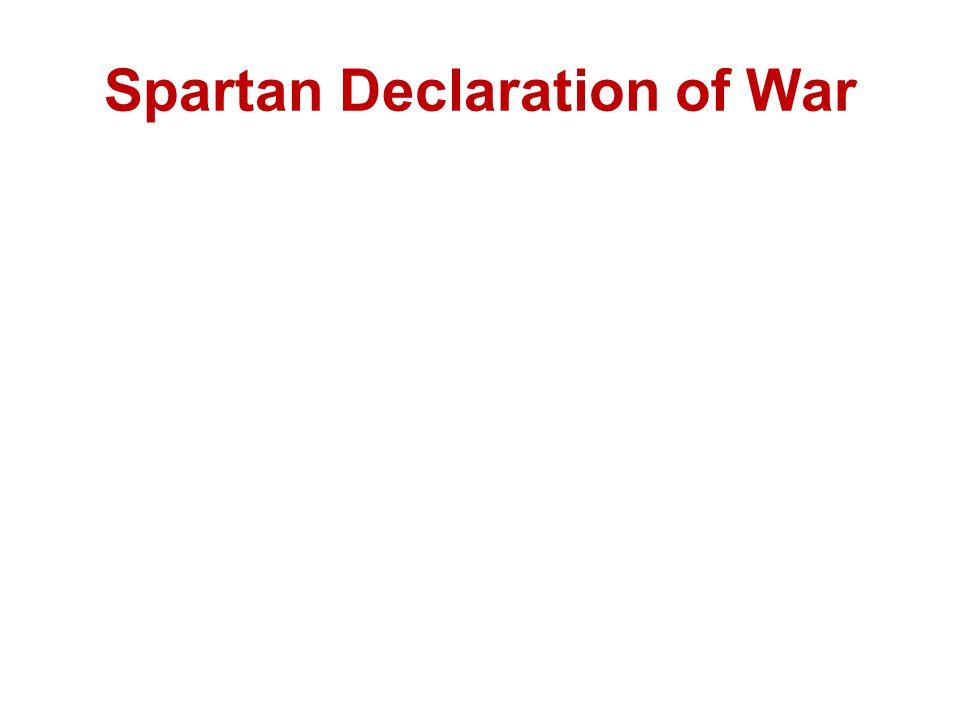 Spartan Declaration of War