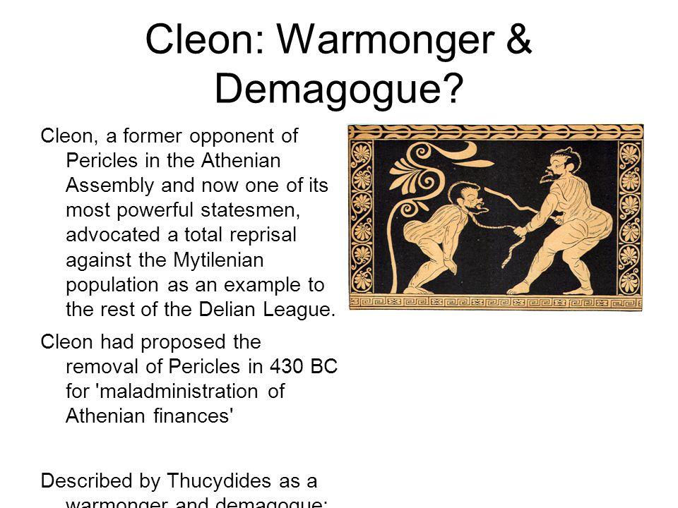 Cleon: Warmonger & Demagogue.