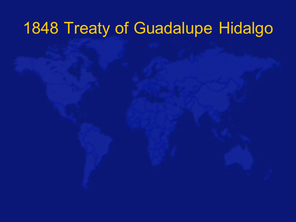 1848 Treaty of Guadalupe Hidalgo