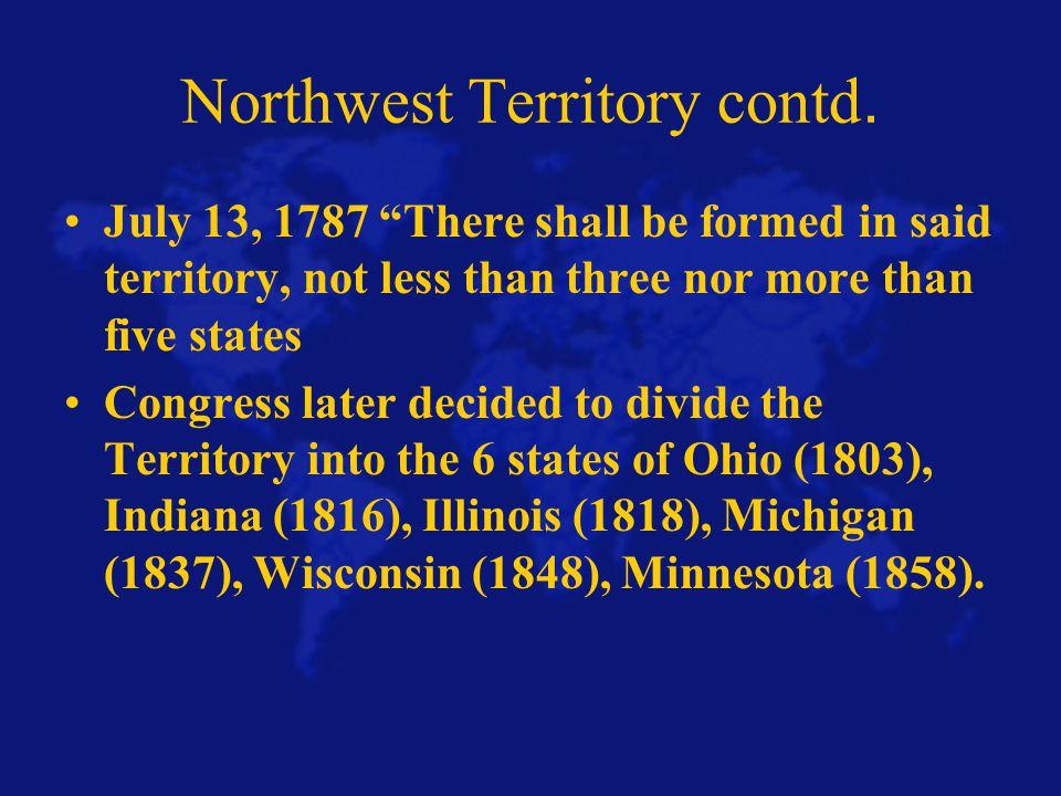 Northwest Territory contd.