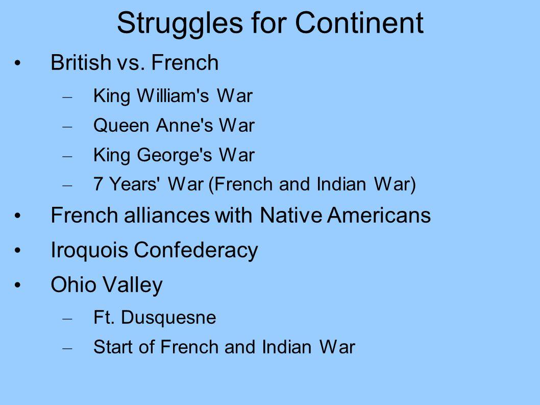 Struggles for Continent British vs.