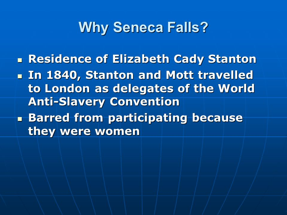 Why Seneca Falls.