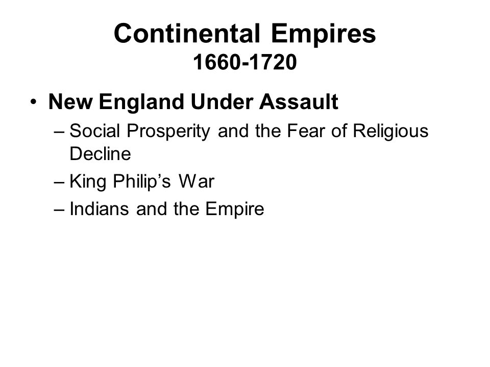 New England Under Assault As the New England colonies prospered, their prosperity led to problems, both internal and external. –Social Prosperity and the Fear of Religious Decline How did Puritan religious ideals come to clash with economic prosperity in New England.