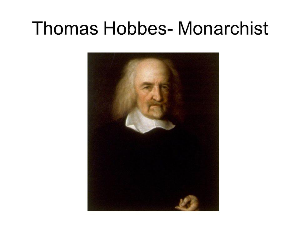 Thomas Hobbes- Monarchist