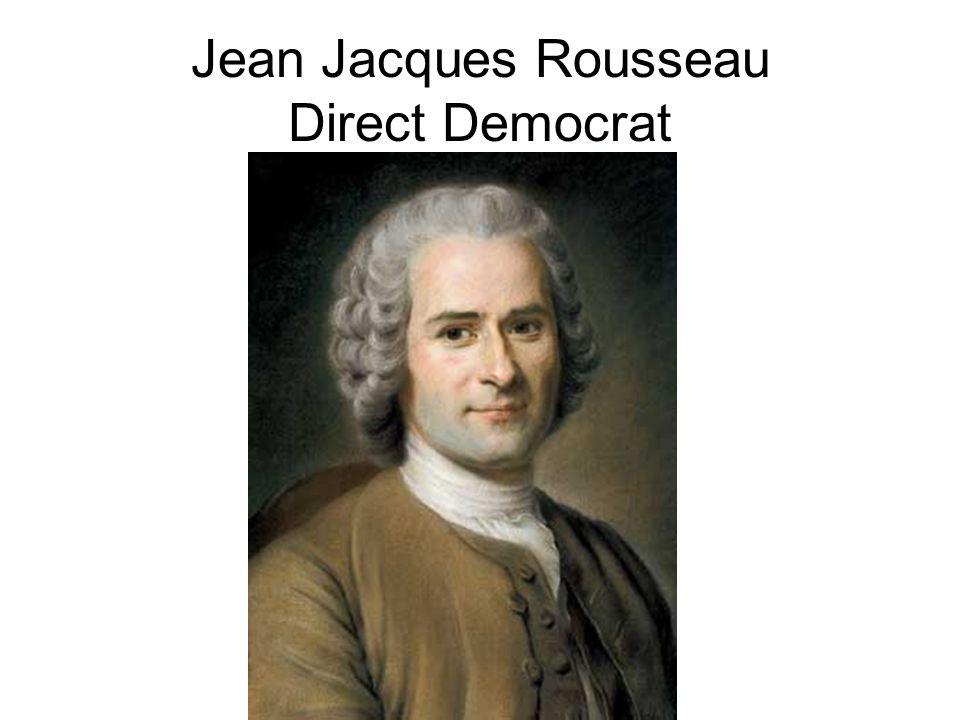 Jean Jacques Rousseau Direct Democrat