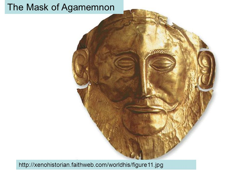 http://xenohistorian.faithweb.com/worldhis/figure11.jpg The Mask of Agamemnon