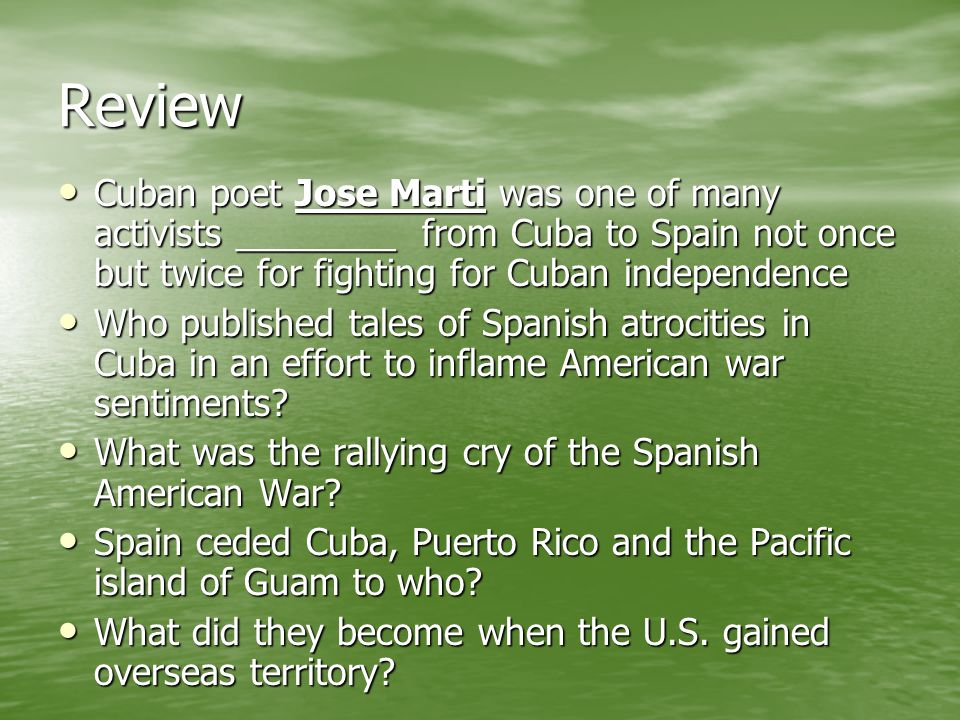 Review Cuban poet Jose Marti was one of many activists ________ from Cuba to Spain not once but twice for fighting for Cuban independence Cuban poet J