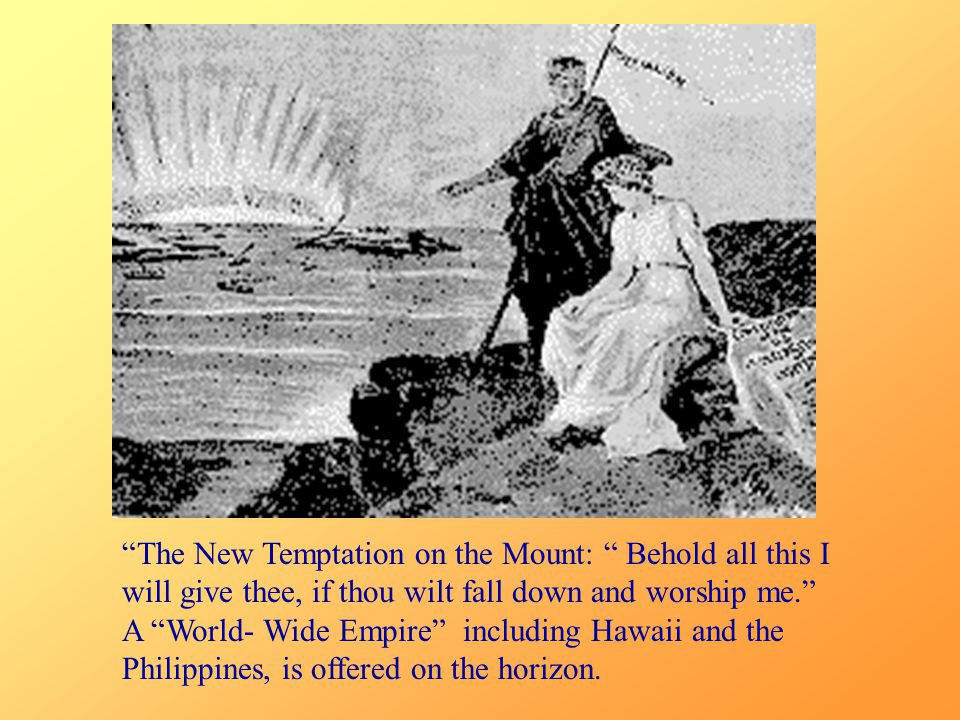"""The New Temptation on the Mount: "" Behold all this I will give thee, if thou wilt fall down and worship me."" A ""World- Wide Empire"" including Hawaii"