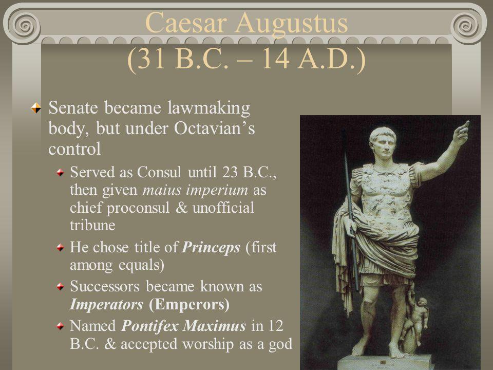 Caesar Augustus (31 B.C.