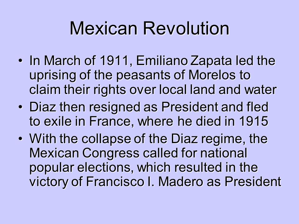Mexican Revolution In March of 1911, Emiliano Zapata led the uprising of the peasants of Morelos to claim their rights over local land and waterIn Mar