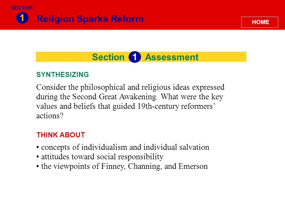Section Religion Sparks Reform 1 Consider the philosophical and religious ideas expressed during the Second Great Awakening. What were the key values