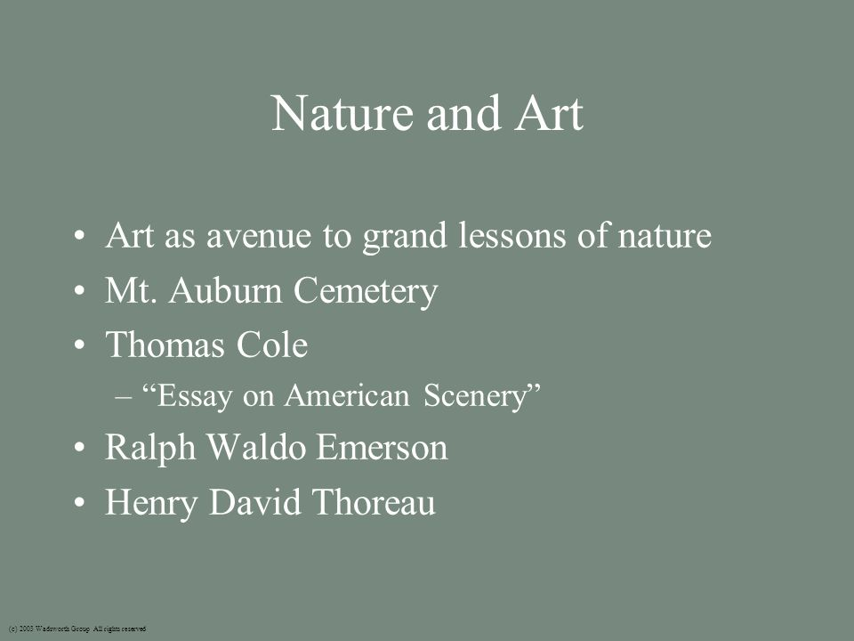 Nature and Art Art as avenue to grand lessons of nature Mt.
