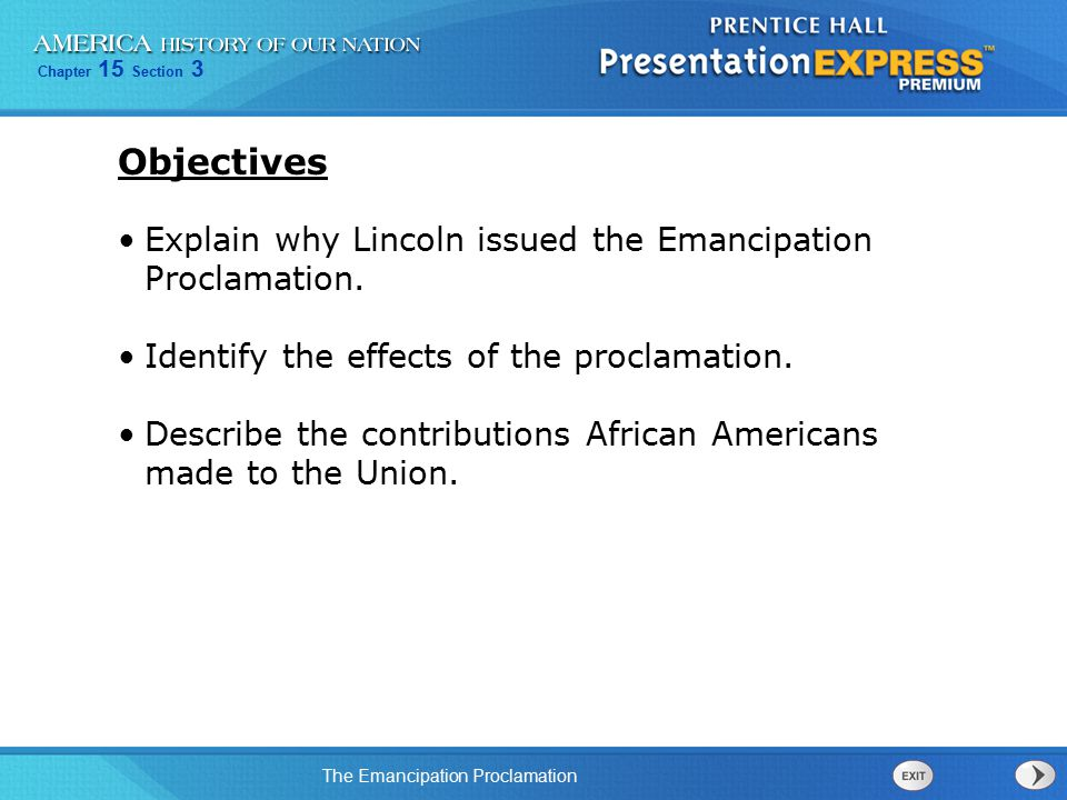 Chapter 15 Section 3 The Emancipation Proclamation Buffalo Soldiers on the Western Frontier