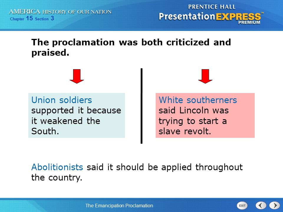 Chapter 15 Section 3 The Emancipation Proclamation The Emancipation Proclamation had important effects.