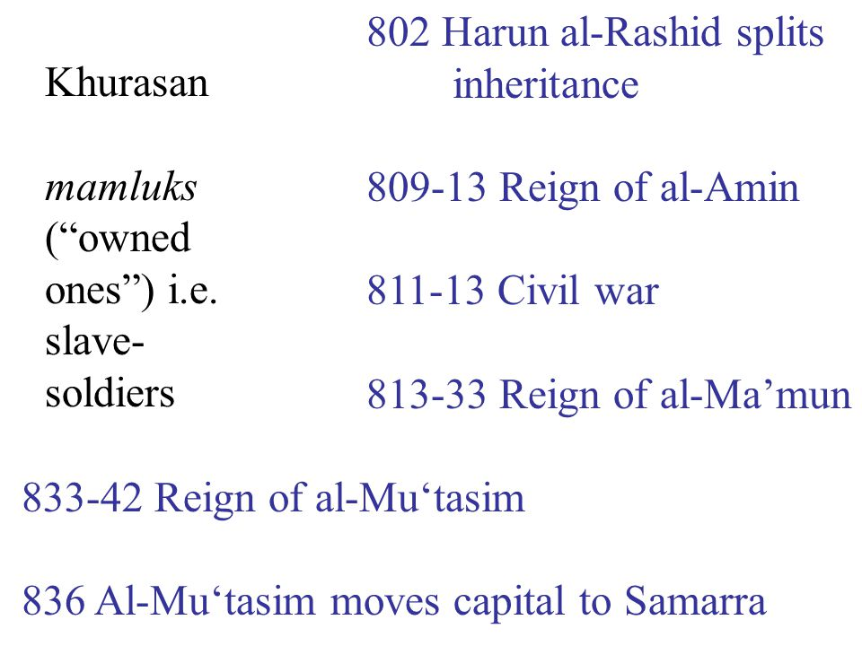 861 Al-Mutawakkil killed by Turkish soldiers 869-83 Revolt of the zanj in southern Iraq 892 Al-Mu'tadid (r.