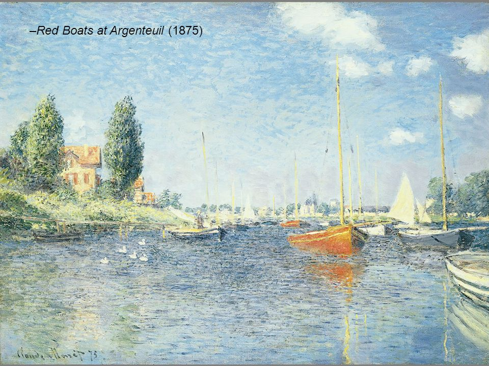 –Red Boats at Argenteuil (1875)