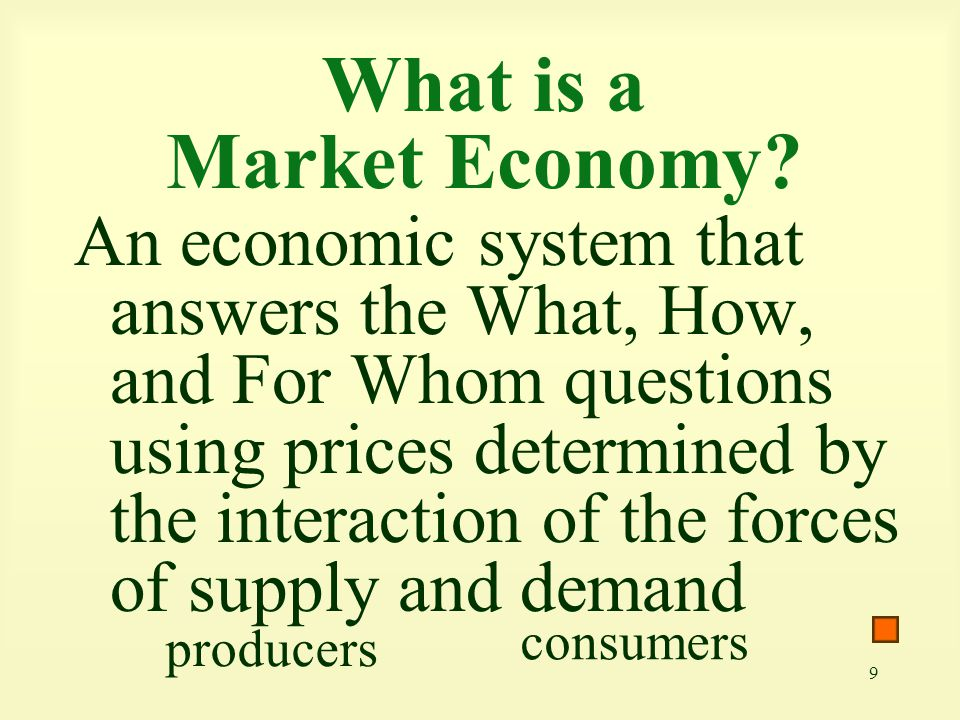 10 What are the advantages of a Market Economy.