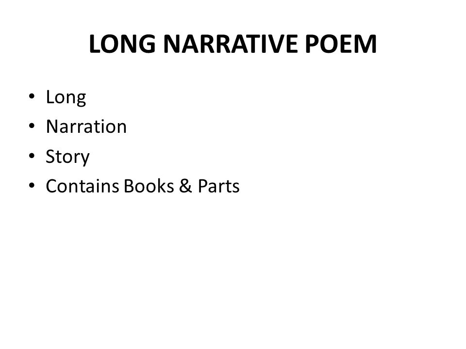 LONG NARRATIVE POEM Long Narration Story Contains Books & Parts