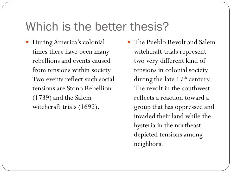 Which is the better thesis.