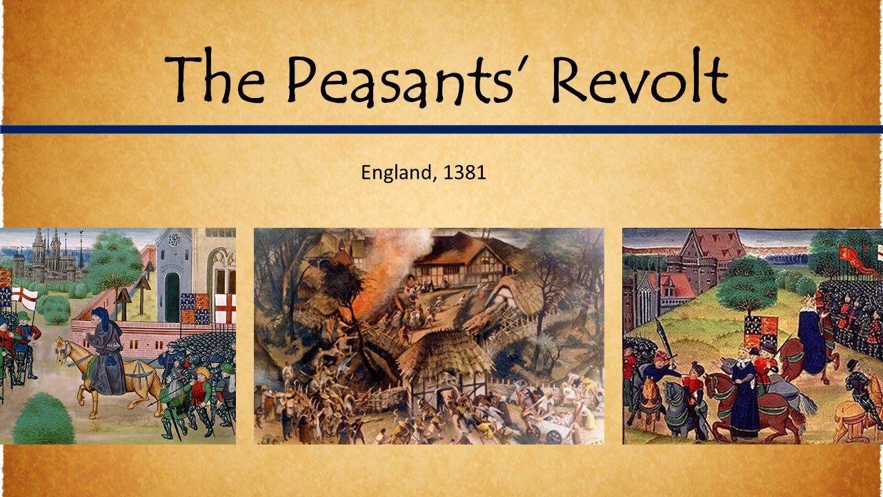 The Peasants' Revolt England, 1381