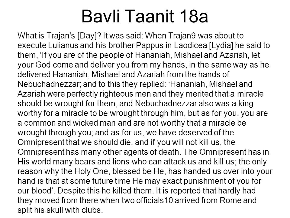 Bavli Taanit 18a What is Trajan s [Day].