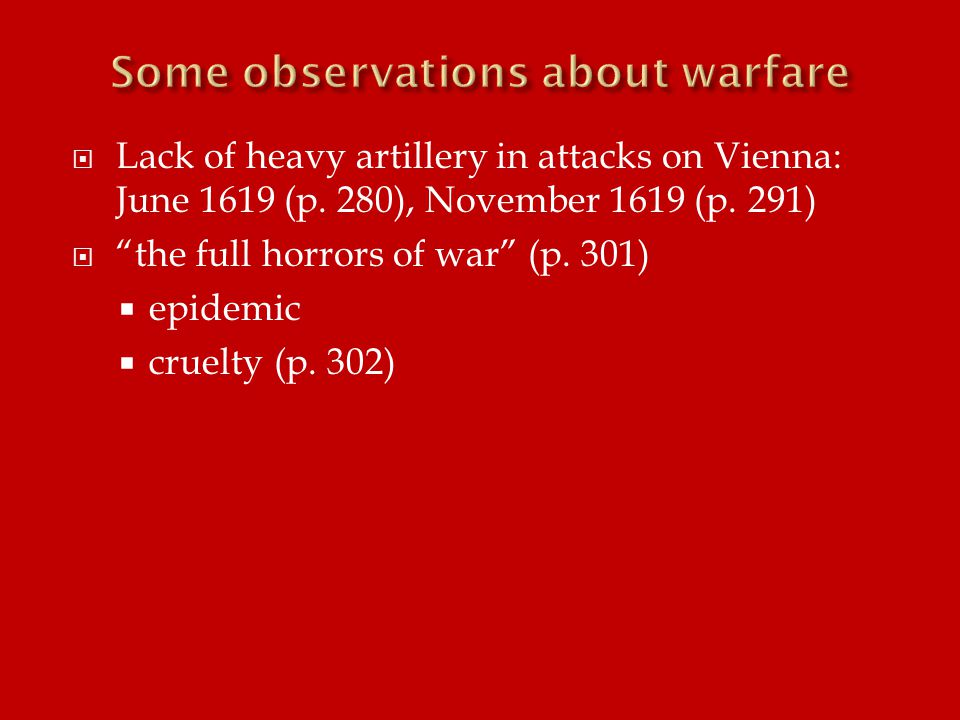  Lack of heavy artillery in attacks on Vienna: June 1619 (p.