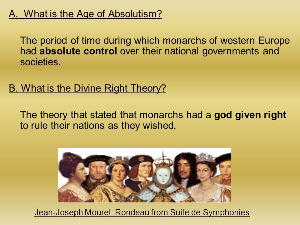 A.What is the Age of Absolutism.